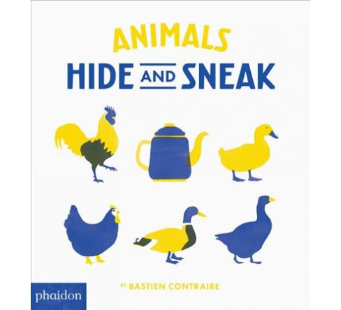 Animals Hide and Sneak (Hardcover) (Bastien Contraire) - image 1 of 1
