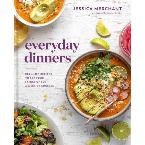 Everyday Dinners - by Jessica Merchant (Hardcover) - image 1 of 1