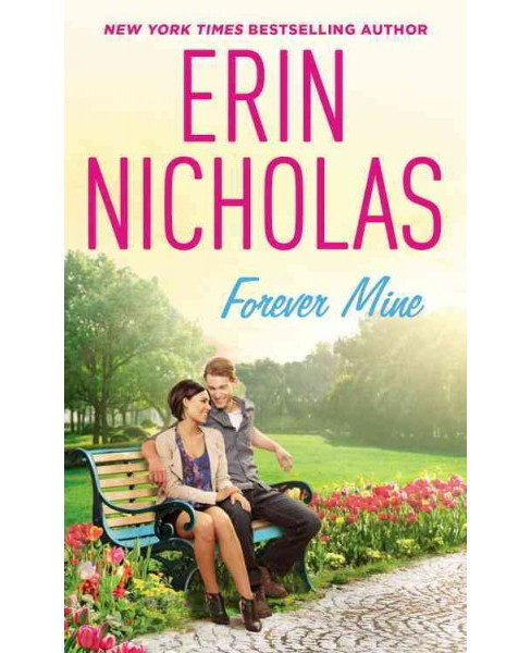 Forever Mine (Paperback) (Erin Nicholas) - image 1 of 1
