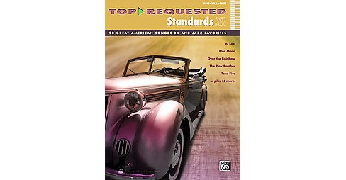 Top-requested Standards Sheet Music ( Top-requested Sheet Music) (Paperback) - image 1 of 1