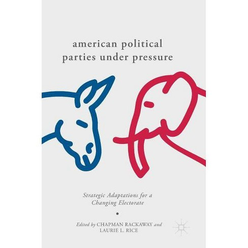 American Political Parties Under Pressure - (Hardcover) - image 1 of 1