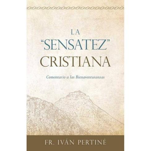 "La ""sensatez"" Cristiana - by  Ivan Pertine (Paperback) - image 1 of 1"