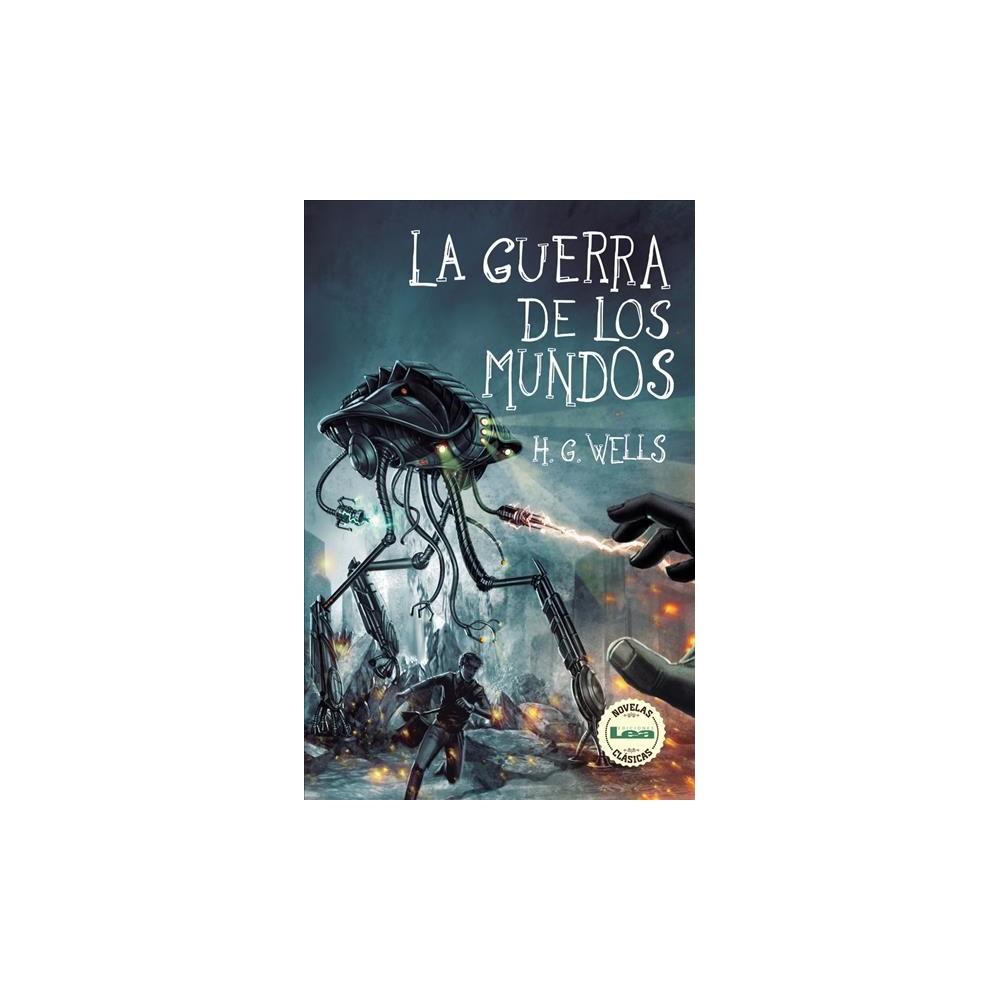 La guerra de los mundos / The War of the Worlds - by H. G. Wells (Paperback)