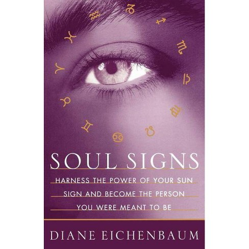 Soul Signs - by  Diane Eichenbaum (Paperback) - image 1 of 1