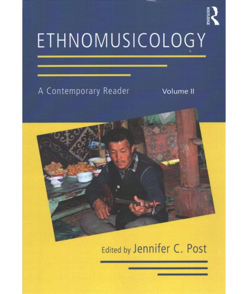 Ethnomusicology : A Contemporary Reader -   Book 2 (Paperback) - image 1 of 1