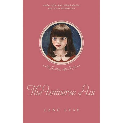The Universe of Us, 4 - (Lang Leav) by  Lang Leav (Paperback)