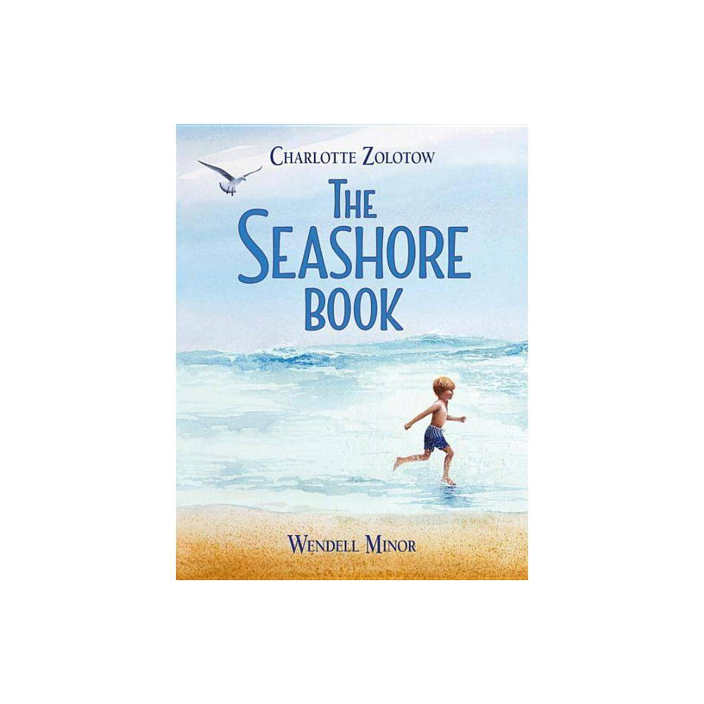 The Seashore Book - by Charlotte Zolotow (Hardcover)