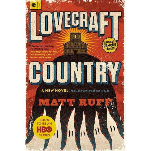 Lovecraft Country - by  Matt Ruff (Paperback) - image 1 of 1