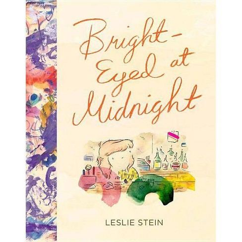 Bright-Eyed at Midnight - by  Leslie Stein (Hardcover) - image 1 of 1