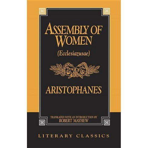 The Assembly of Women - (Literary Classics) (Paperback) - image 1 of 1