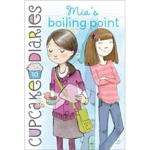 Mia's Boiling Point - (Cupcake Diaries) by  Coco Simon (Paperback) - image 1 of 1