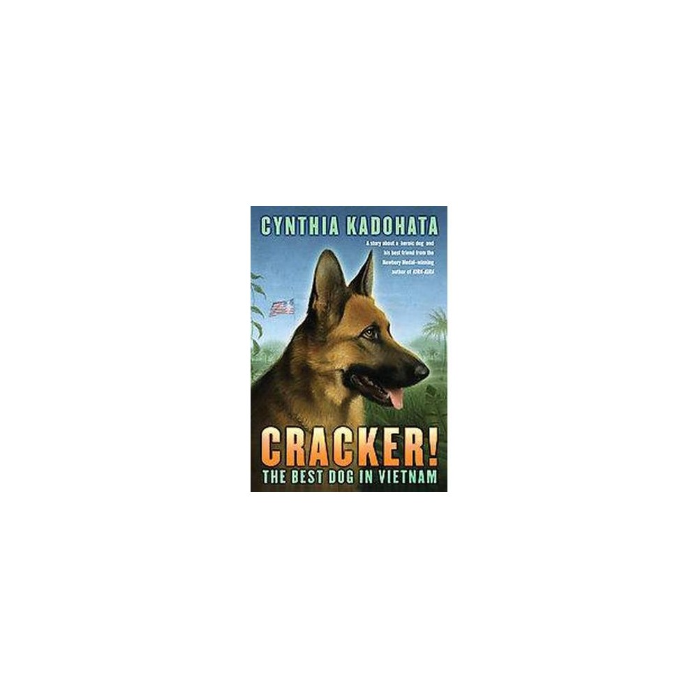 Cracker! : The Best Dog in Vietnam (Reprint) (Paperback) (Cynthia Kadohata)