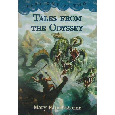 Tales from the Odyssey, Part 1 (Trade Bind-Up) - (Tales from the Odyssey (Paperback)) by  Mary Pope Osborne (Paperback)