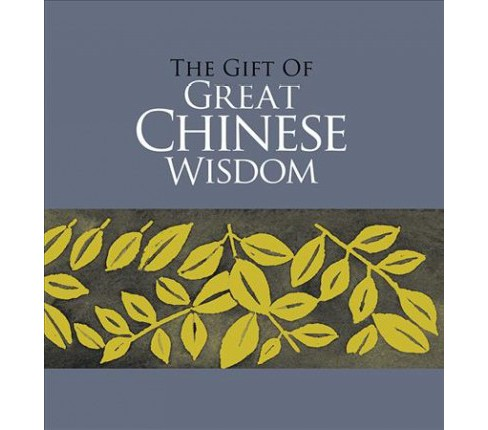 Gift of Great Chinese Wisdom (Hardcover) - image 1 of 1