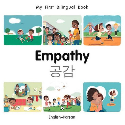 My First Bilingual Book-Empathy (English-Korean) - (Board_book) - image 1 of 1