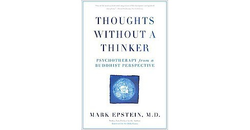 Thoughts Without a Thinker : Psychotherapy from a Buddhist Perspective (Revised) (Paperback) (Mark - image 1 of 1