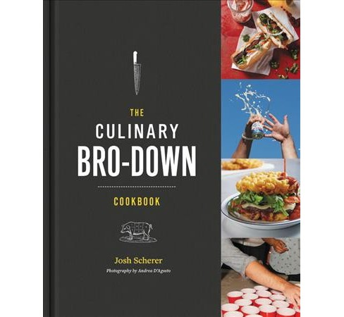 Culinary Bro-Down Cookbook -  by Josh Scherer (Hardcover) - image 1 of 1