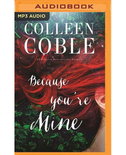 Because You're Mine (MP3-CD) (Colleen Coble) - image 1 of 1