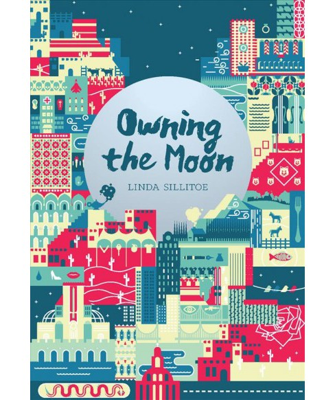 Owning the Moon -  by Linda Sillitoe (Paperback) - image 1 of 1