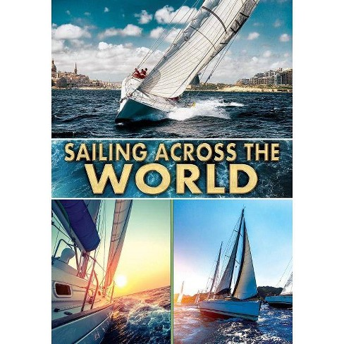 Sailing Across The World (DVD) - image 1 of 1