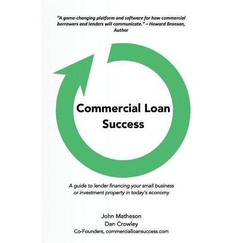 Commercial Loan Success - by  John Matheson & Dan Crowley (Paperback) - image 1 of 1