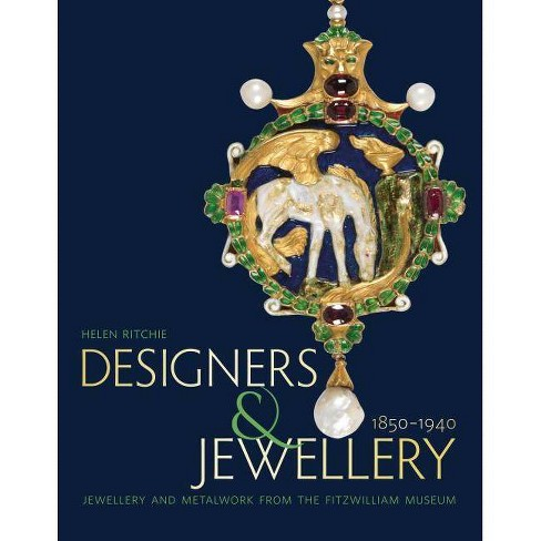 Designers and Jewellery 1850-1940 - by  Helen Ritchie (Paperback) - image 1 of 1
