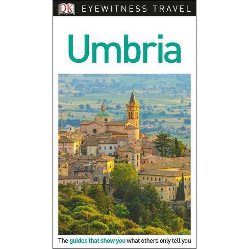 DK Eyewitness Umbria - (Travel Guide) (Paperback) - image 1 of 1