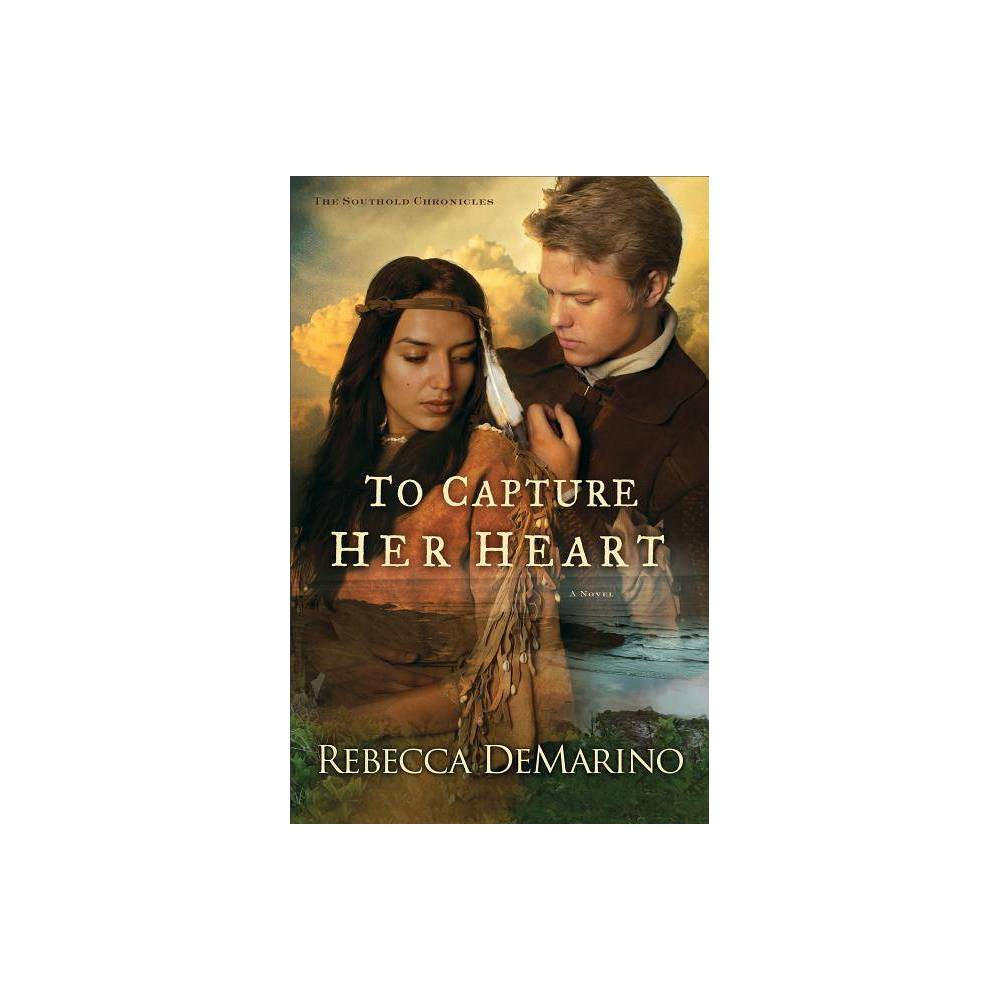 To Capture Her Heart Southold Chronicles Paperback