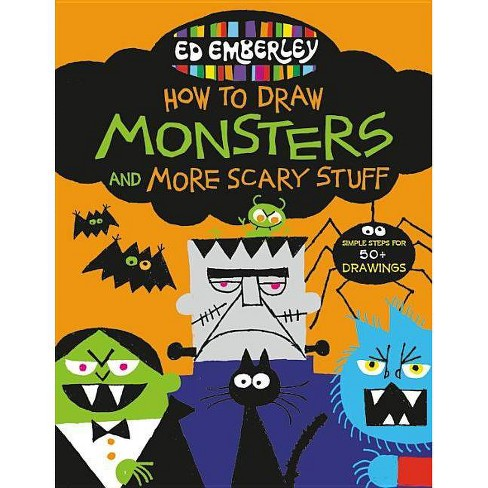 Ed Emberley S How To Draw Monsters And More Scary Stuff Paperback Target