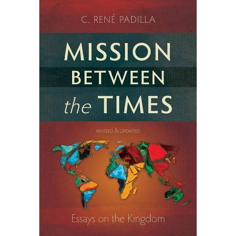 Mission Between the Times - 2 Edition by  C Ren Padilla (Paperback) - image 1 of 1