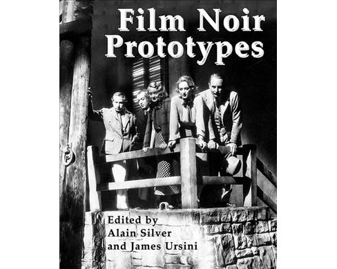 Film Noir Prototypes : Origins of the Movement -  (Paperback) - image 1 of 1