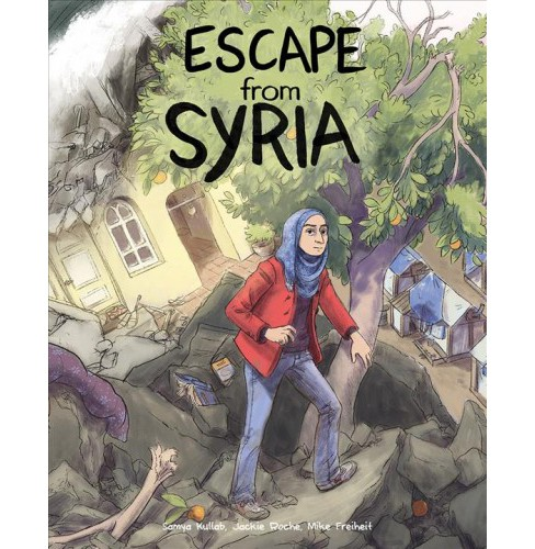 Escape from Syria -  by Samya Kullab (Hardcover) - image 1 of 1