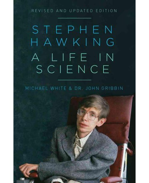 Stephen Hawking : A Life in Science (Paperback) (Michael White & John Gribbin) - image 1 of 1