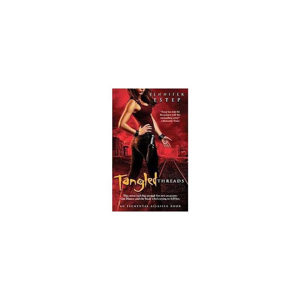 Tangled Threads (Reissue) (Paperback) (Jennifer Estep)