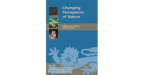 Changing Perceptions of Nature (Hardcover) - image 1 of 1