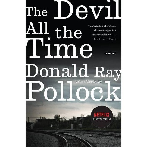 The Devil All the Time - by  Donald Ray Pollock (Paperback) - image 1 of 1