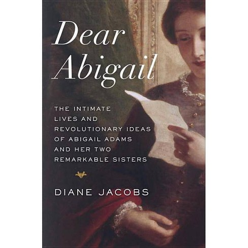 Dear Abigail - by  Diane Jacobs (Hardcover) - image 1 of 1