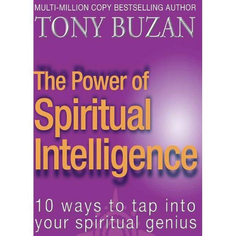 The Power of Spiritual Intelligence - by  Tony Buzan (Paperback) - image 1 of 1
