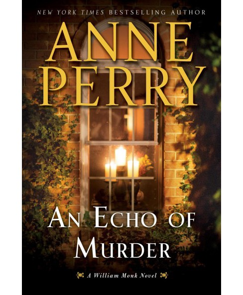 Echo of Murder -  Large Print by Anne Perry (Hardcover) - image 1 of 1