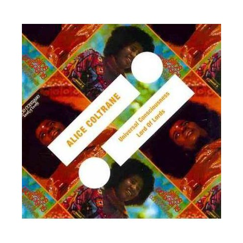 Alice Coltrane - Universal Consciousness/Lord of Lords (CD) - image 1 of 1