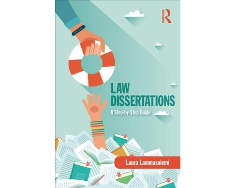 Law Dissertations : A Step-by-Step Guide -  by Laura Lammasniemi (Paperback) - image 1 of 1