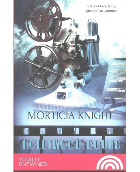 Hollywood Bound (Paperback) (Morticia Knight) - image 1 of 1