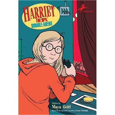 Harriet the Spy, Double Agent - (Harriet the Spy Adventures (Dell Yearling Book)) by  Louise Fitzhugh & Maya Gold (Paperback)