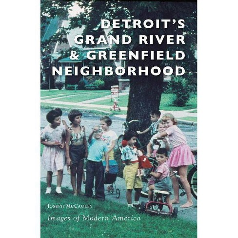 Detroit's Grand River & Greenfield Neighborhood - by  Joseph McCauley (Hardcover) - image 1 of 1