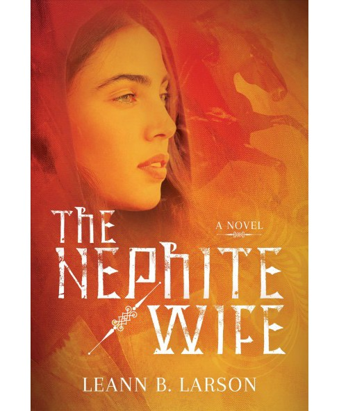 Nephite Wife (Paperback) - image 1 of 1