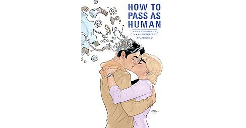 How to Pass As Human (Hardcover) (Nic Kelman) - image 1 of 1
