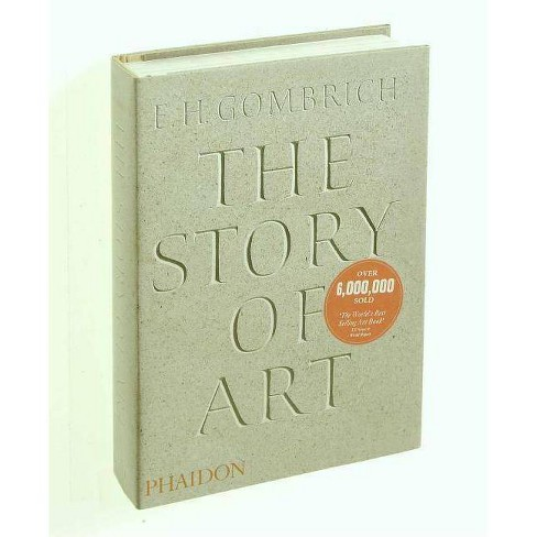 The Story of Art - 16 Edition by  E H Gombrich (Hardcover) - image 1 of 1