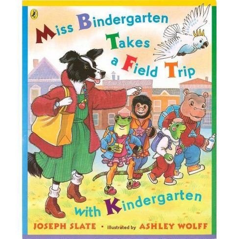Miss Bindergarten Takes a Field Trip with Kindergarten - (Miss Bindergarten Books (Paperback)) - image 1 of 1