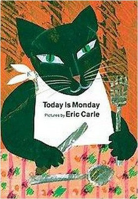 Today is Monday - by Eric Carle (Board_book)