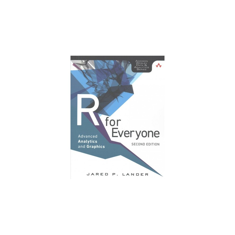 R for Everyone : Advanced Analytics and Graphics (Paperback) (Jared P. Lander)